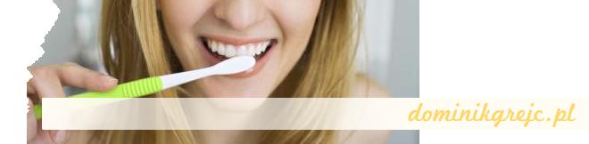 Zadbaj o zęby - http://dominikgrejc.pl/